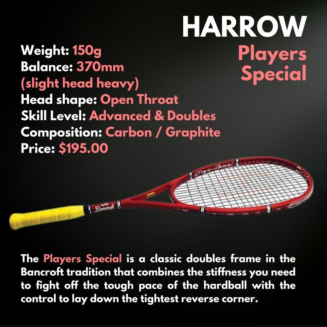 Harrow Players Special Squash Racquet